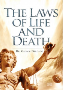 The Laws of Life and Death